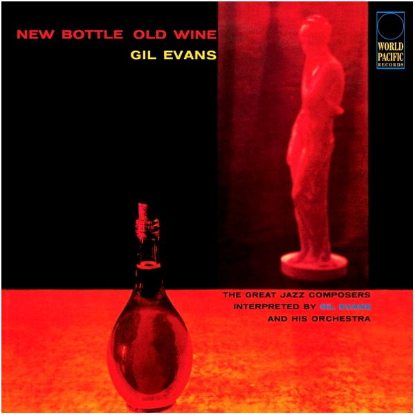 Виниловая пластинка Gil Evans, New Bottle, Old Wine (Tone Poet) (0602577280894)