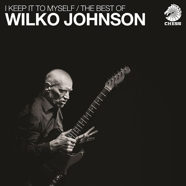 Виниловая пластинка Wilko Johnson, I Keep It To Myself - The Best Of (0602557575644) виниловая пластинка butterfield blues band the keep on moving 0603497852093