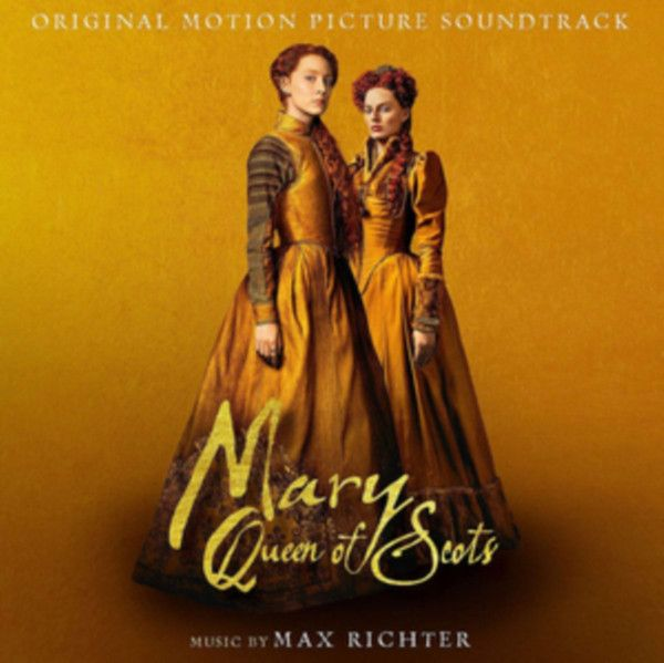 Фото - Виниловая пластинка OST, Mary Queen Of Scots (Max Richter) (0028948360406) max richter max richter black mirror nosedive