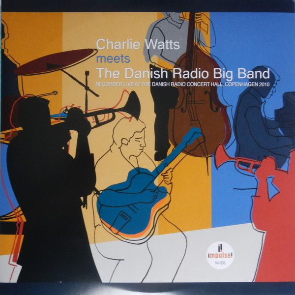 Виниловая пластинка Charlie Watts, Charlie Watts Meets The Danish Radio Big Band (0602557264609) виниловая пластинка butterfield blues band the keep on moving 0603497852093