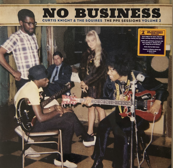 0194398003610, Виниловая Пластинка Knight, Curtis / Squires, The, No Business: The Ppx Sessions Volume 2